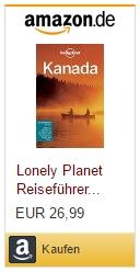 Karla Zimmermann: Lonely Planet Reiseführer Kanada (Lonely Planet Reiseführer Deutsch)